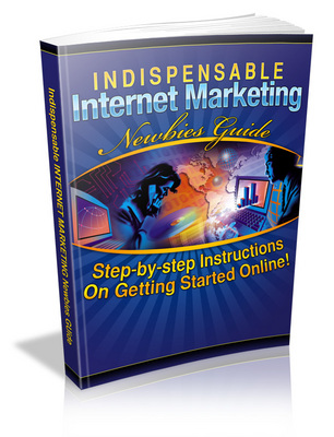 Product picture Indispensable Internet Marketing Newbies Guide - MRR
