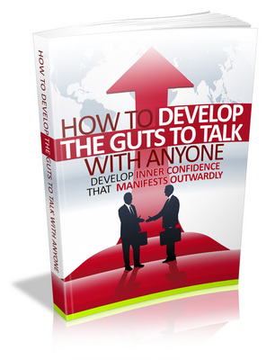 Product picture How to Develop the Guts to Talk with Anyone - MRR