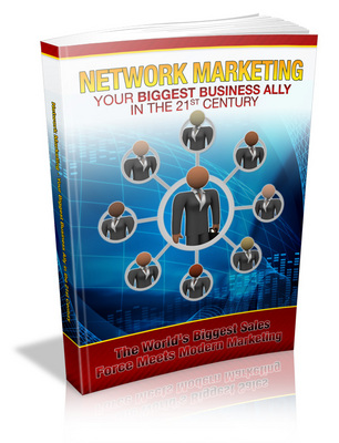 Product picture Network Marketing Your Biggest Business Ally in the 21st Century - MRR
