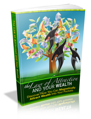 Product picture The Law of Attraction and Your Wealth - MRR