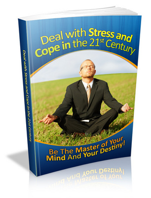 Product picture How to Deal with Stress and Cope in the 21st Century - MRR