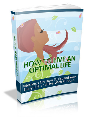 Product picture How to Live an Optimal Life - MRR